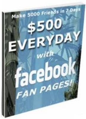 Product picture $500 Everyday Facebook Fan Pages