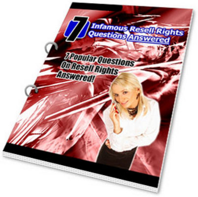 Product picture 7 Infamous Resell Rights Questions Answered with  PLR