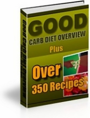 Product picture Good Carb Diet Overview with Master Resell Rights