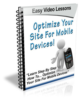 Product picture Optimize Your Website For Mobile  Instruction Videos